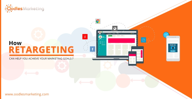How Retargeting Can Help You Achieve Your Marketing Goals?.jpg